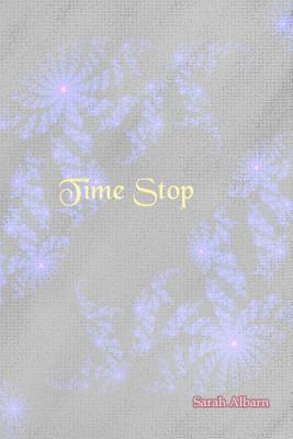 Time Stop Sarah L. Albarn