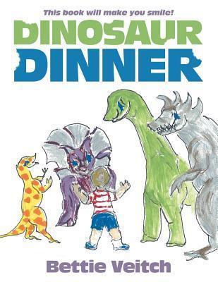 Dinosaur Dinner  by  Bettie Veitch