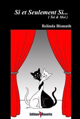 Si Et Seulement Si... Belinda Bismuth