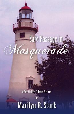 Safe Passage in Masquerade Marilyn R Stark