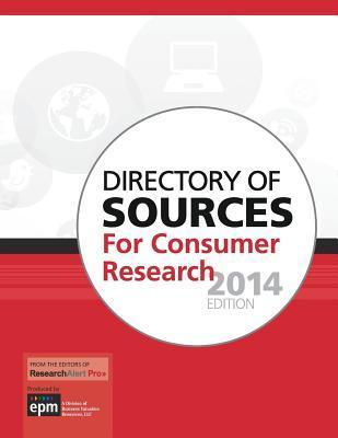 Directory of Sources for Consumer Research, 2014 Edition Naomi Berger