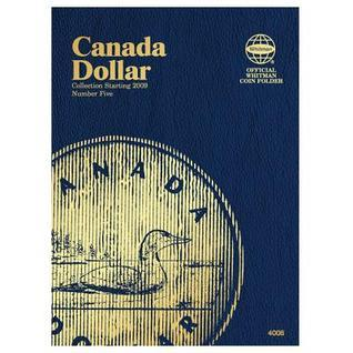Canada Dollar Collection Starting 2009, Number 5  by  Whitman Publishing