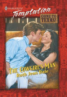 The Cowgirls Man  by  Ruth Jean Dale