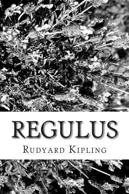 Regulus Rudyard Kipling