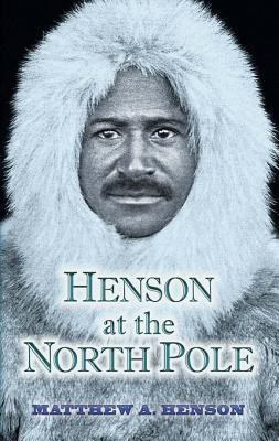 Henson at the North Pole  by  Matthew A. Henson