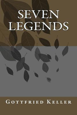 Seven Legends  by  Gottfried Keller