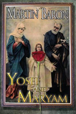 Yosef and Maryam  by  Martin Baron