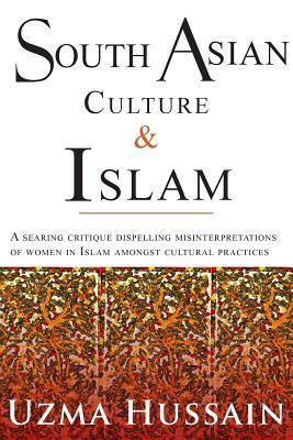 South Asian Culture & Islam Uzma Hussain