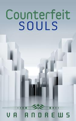 Counterfeit Souls V.A. Andrews