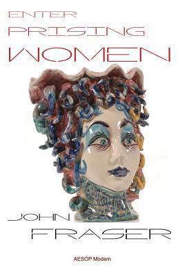Enterprising Women  by  John  Fraser