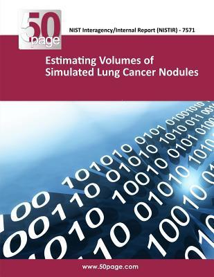 Estimating Volumes of Simulated Lung Cancer Nodules  by  NIST