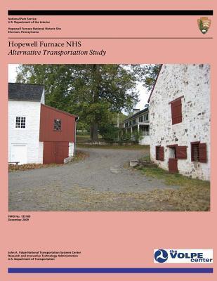 Hopewell Furnace Nhs: Alternative Transportation Study U.S. National Park Service