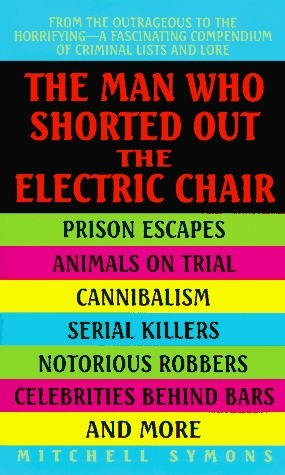 Man Who Shorted Out the Electric Chair Mitchell Symons