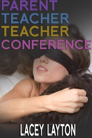 Parent Teacher Teacher Conference Lacey Layton