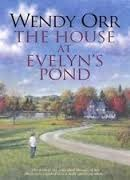 The House At Evelyns Pond Wendy Orr