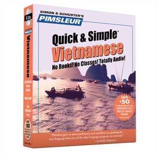 Vietnamese, Q&S: Learn to Speak and Understand Vietnamese with Pimsleur Language Programs Pimsleur Language Programs