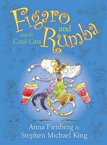 Figaro and Rumba and the Cool Cats  by  Anna Fienberg