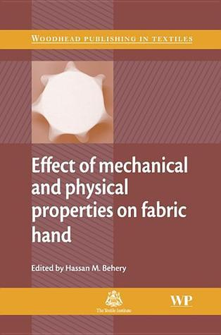 Effect of mechanical and physical properties on fabric hand  by  Hassan Behery