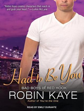 Had To Be You Robin Kaye
