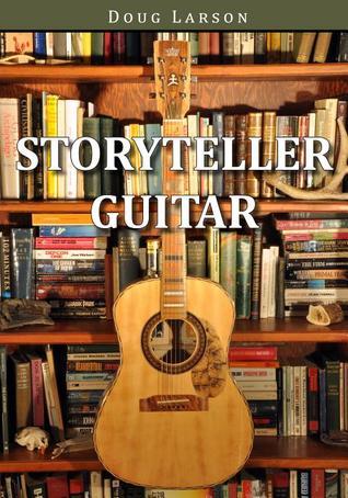 Storyteller Guitar Doug Larson