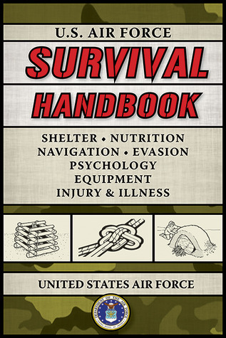 U.S. Air Force Survival Handbook U.S. Department of the Air Force