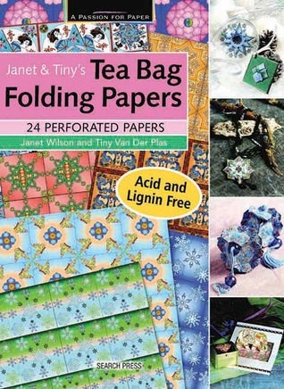Janet & Tinys Teabag Folding Papers Janet Wilson