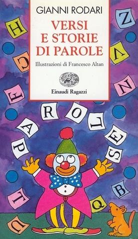 Versi e storie di parole  by  Gianni Rodari