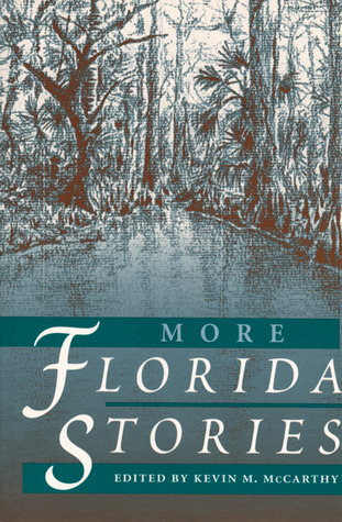 More Florida Stories  by  Kevin McCarthy
