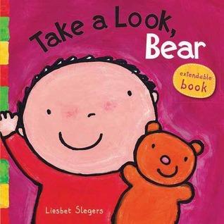Take a Look, Bear  by  Liesbet Slegers