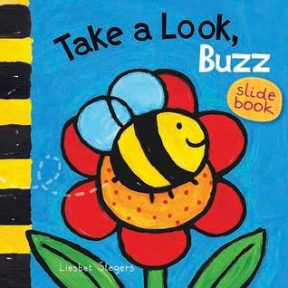 Take a Look, Buzz  by  Liesbet Slegers