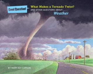 Why Does it Rain? Mary Kay Carson