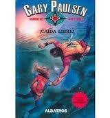 Caida Libre Gary Paulsen