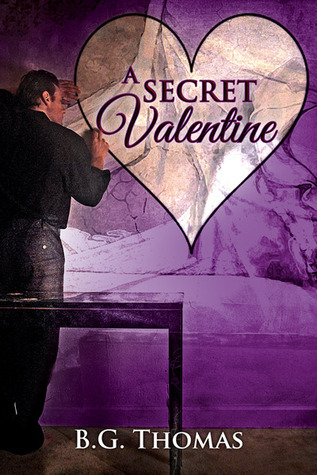 A Secret Valentine B.G. Thomas