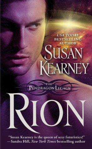Rion (Pendragon Legacy #2) Susan Kearney