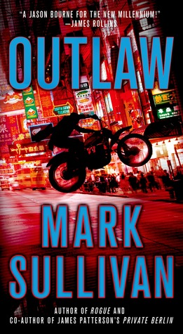 Outlaw  by  Mark T. Sullivan