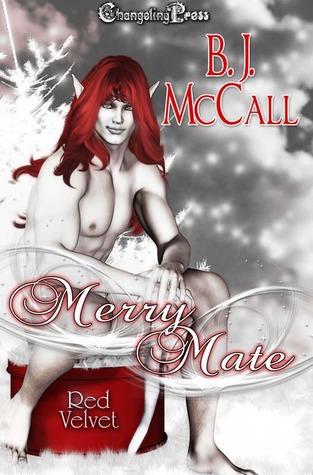 Merry Mate (Red Velvet Christmas #3)  by  B.J. McCall