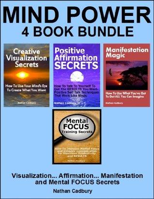 MIND POWER 4 Book Bundle - Visualization - Affirmation - Manifestation - FOCUS Nathan Cadbury