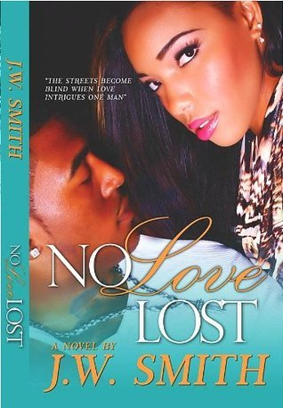 No Love Lost  by  JW Smith
