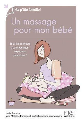 Un massage pour mon bébé Nadia Ivanova
