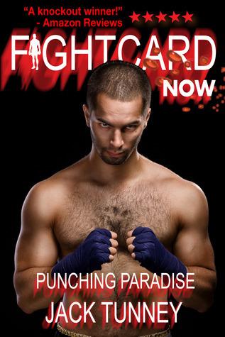 Punching Paradise  by  Jack Tunney