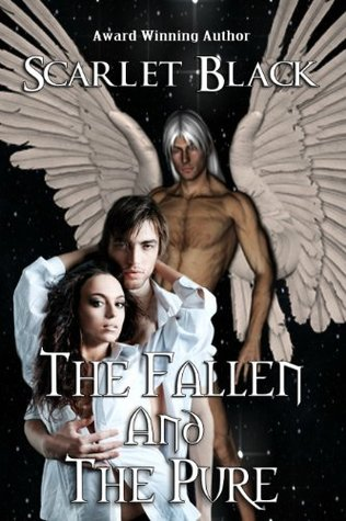 The Fallen and the Pure  by  Scarlet Black