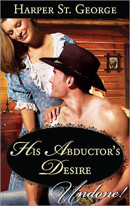 His Abductors Desire  by  Harper St. George