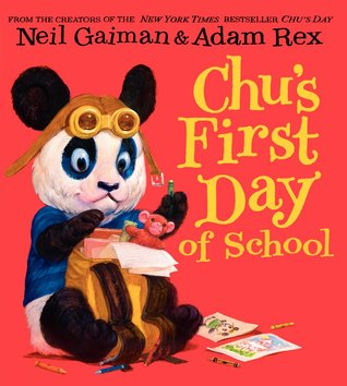 Chus First Day of School (Chu, #2)  by  Neil Gaiman