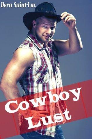 The Cowboy Lust Collection Vera Saint-Luc