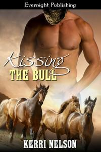Kissing the Bull  by  Kerri Nelson