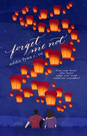 Forget Me Not  by  Addie Lynn C. Co