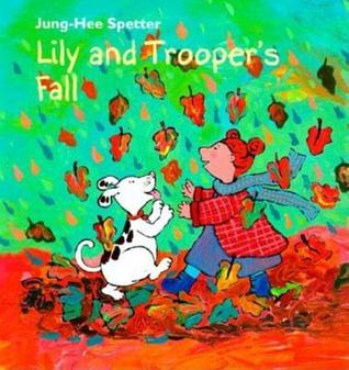 Lily and Troopers Fall  by  Jung-Hee Spetter