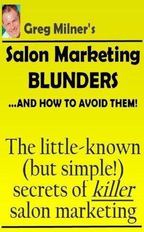 Effective Salon Marketing Greg   Milner