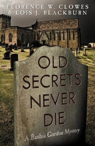 Old Secrets Never Die Lois Blackburn