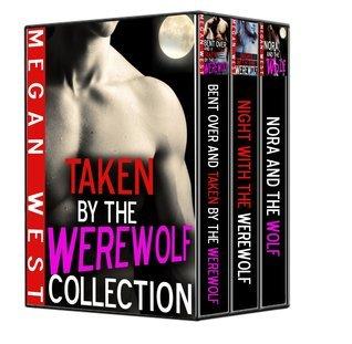 Taken the Werewolf Collection by Megan West